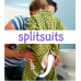 SplitSuits! (Zippered split crotch onesies - see video).